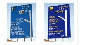 The current M8 sign (left) shows how Irish is 'squeezed' and abbreviated to fit the limited space. The proposed design uses colour differentiation 	of languages and the Turas test typeface.