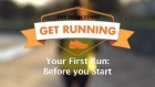 Get Running Week 1 Tip : Before You Start Your First Run