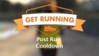 Get Running Week 1 Technique : Post Run Cool Down