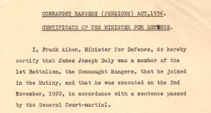 A certificate dated January 8th 1937, signed by Frank Aiken,  minister for defence, granting a dependents' allowance to James Daly in respect of his son James Joseph Daly executed in India on  November 2nd 1920 for his part in the Connaught Rangers Mutiny.