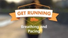 Get Running Week 2 Technique : Breathing and Pacing