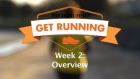Get Running Week 2  - Overview