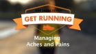Get Running Week 3 Technique - Managing Aches and Pains