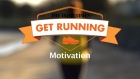 Get Running Week 4: Tip - Motivation
