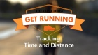 Get Running Week 5  - Tip: Tracking Time and Distance