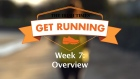 Get Running Week 7 - Overview