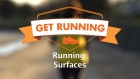 Get Running Week 7 - Tip: Running Surfaces
