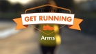 Get Running Week 8 Technique: Arms