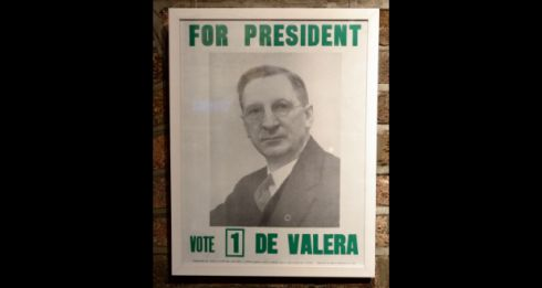 A call to vote Eamon de Valera No 1 for president. He was elected to the post in 1959 and again in 1966. Photograph: Eric Luke/The Irish Time