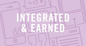 Integrated & Earned Media