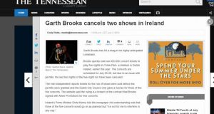 'Garth Brooks cancels two shows in Ireland' is the headline in the Tennessean reporting that he has 'hit a snag in his highly anticipated comeback' due to an issue with permits.