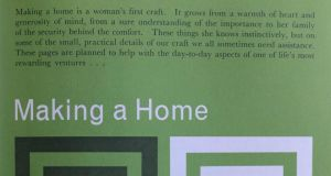 The chapter Making a Home gives advice on 'a woman's first craft'. Photograph: Nick Bradshaw