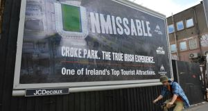 "An ""Unmissable Croke Park"" poster on Cuffe Street in Dublin, ""the True Irish Experience"", which takes on a new meaning in light of the Garth Brooks saga.   Photograph: Alan Betson/The Irish Times"