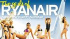 "The 2009 The Girls of Ryanair Calendar. Michael O'Leary says new Ryanair ""family friendly"" love does not involve inviting paying customers to ogle scantily clad staff for charity. Photograph: Collins Courts"