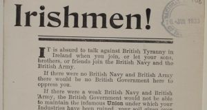"Leaflets oppose support for the Voluteers and enlistment in the British Army - ""Without the Irish the English would have been beaten by Napoleon a hundred years ago..."""