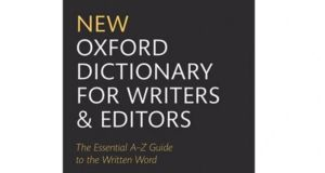 A new edition of the New Oxford Dictionary for Writers and Editors: The Essential A-Z Guide to the Written Word was published in October