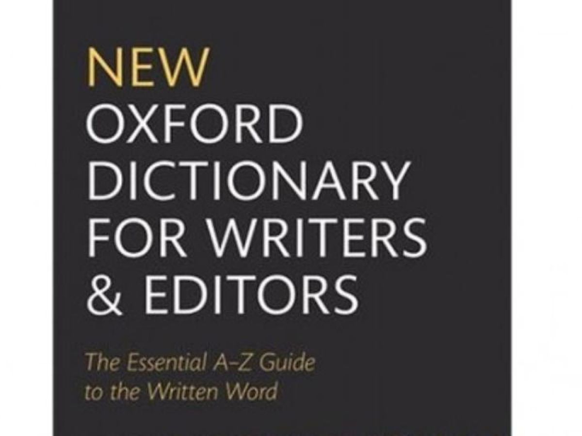 Why I Love: The Oxford English Dictionary for Writers and Editors