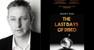 David F Ross: 'The Last Days of Disco is about people trying to make the best of things in difficult circumstances, their daily routines interrupted by unique turns of events that show them all to be fallible but also human.'