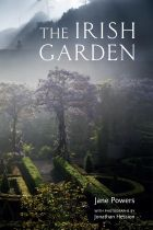 The Irish Garden by Jane Powers and Jonathan Hession