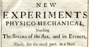 "A 1662 edition of New Experiments Physico-Mechanical by Robert Boyle, the ""founder of modern chemistry"", which announced what came to be known as Boyle's Law, is estimated at €600-€800"