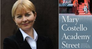"Mary Costello on Academy Street: ""Without ever deciding, I employed close third person point-of-view, so the tone that emerged is intimate"""