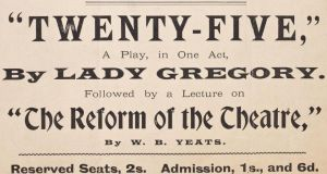 Dramatic legacy: part of an Irish National Theatre Society poster from 1903 advertising a lecture by WB Yeats on the reform of the theatre. Photograph: National Library of Ireland