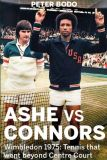 "Tennis in the 1970s was often a meeting of visual, technical and ideological contrasts, and in his new book Ashe Vs Connors, tennis journalist Peter Bodo makes the case for the Wimbledon men's final of 1975 being an apex of these two ""worlds in collision"""