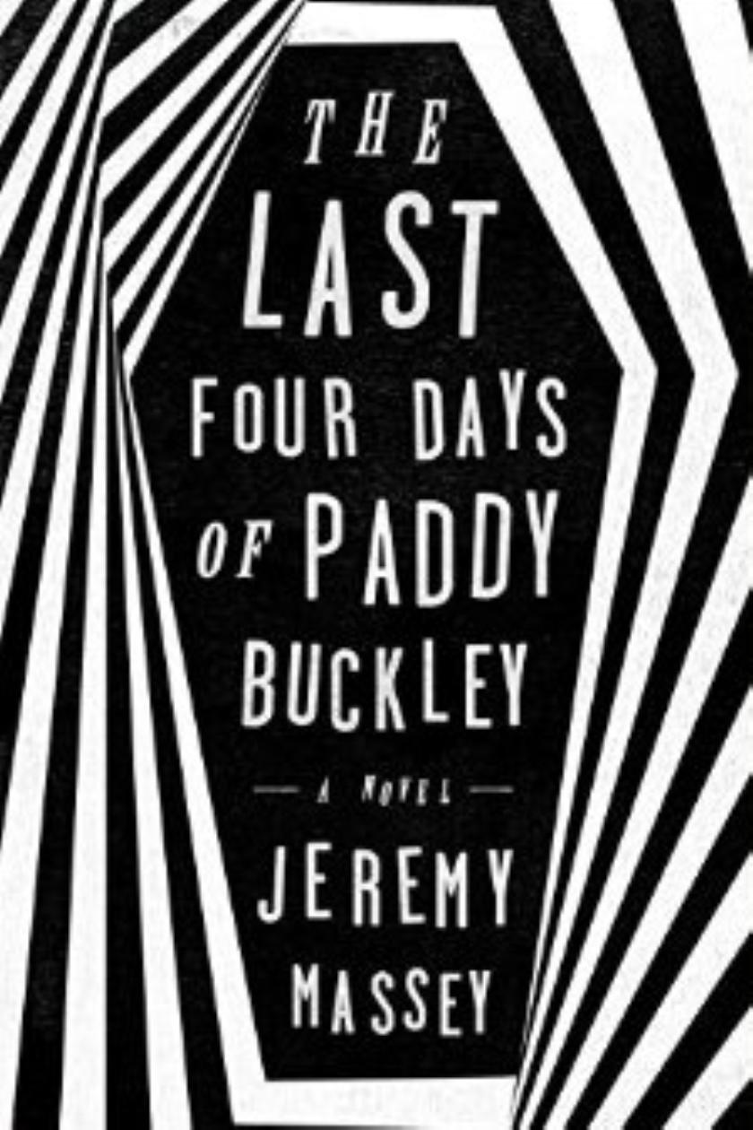 The Last Four Days Of Paddy Buckley Review: Undertaker With A Death Wish