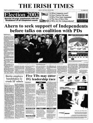 May 2002: The election was considered a success for Fianna Fáil who won 81 seats (+8);  Fine Gael experienced a meltdown in support dropping from 54 to 31 seats, and losing all but three seats in Dublin.  Notable losses: Jim Mitchell (FG Deputy leader); Nora Owen (FG – former Minister of State); Derek McDowell (Lab); Alan Shatter (FG); Dick Spring (Lab, former leader of Labour Party).