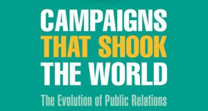 Campaigns That Shook The World is written by Danny Rogers, and published by Kogan Page, priced €18.99