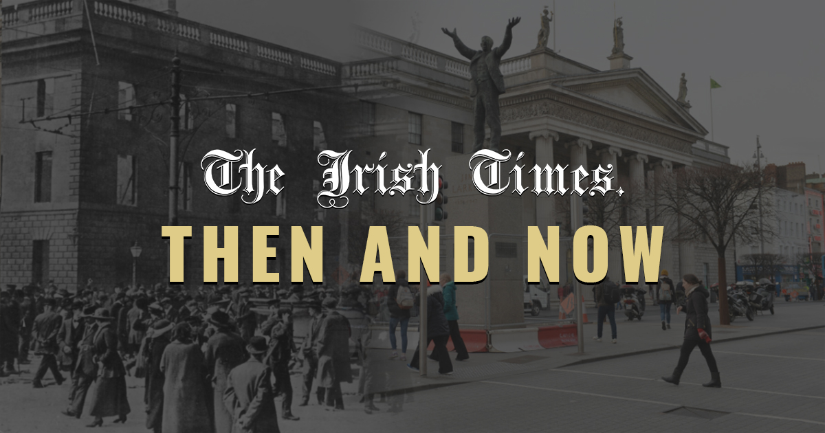 The 1916 Rising Then and Now