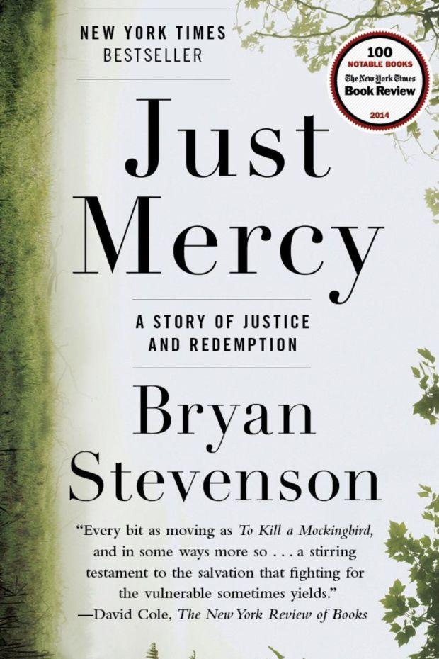 Just Mercy, by Bryan Stevenson