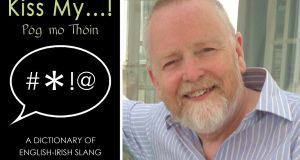 Garry Bannister is author of 'Kiss My…! Dictionary of English Irish Slang'.