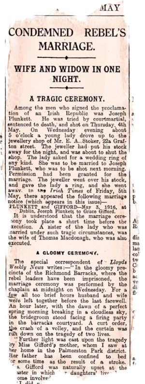 "Grace Gifford's mother: The mother of Grace Gifford, who married Joseph Plunkett shortly before his execution, told an Irish Times reporter: ""I disapproved of the whole thing"""