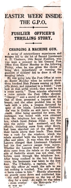 A prisoner at the GPO: This extraordinary account from inside the GPO came from Second Lieut AD Chalmers of the 14th Royal Fusiliers, who was off duty when the rebels captured the building - and him