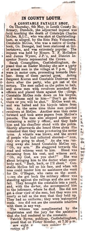 Death of a policeman: Charles McGee, a constable in the Royal Irish Constabulary, was 23 and stationed at Castlebellingham, in Co Louth. He was shot by rebels, and his death enraged locals