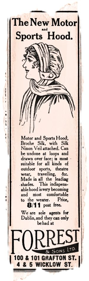 "Forrest & Sons: Forrest's indispensable and very becoming Motor and Sports Hood is ""made in all the leading shades"""