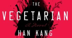 'Han Kang's The Vegetarian is the finest book on a very good shortlist.'