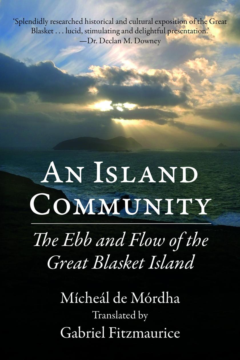 An Island Community The Ebb And Flow Of The Great Blasket Island By