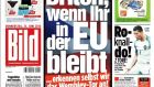 'Kudos to the German newspaper Bild, which stated on its front page its willingness to acknowledge that the highly contentious third England goal in the 1966 World Cup final crossed the line – if the United Kingdom votes to stay in the European Union.'