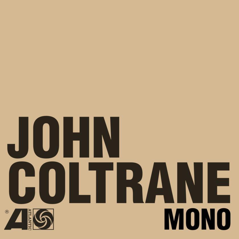Album of the week john coltranes the atlantic years in mono stopboris Gallery