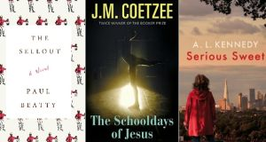 The Sellout by Paul Beatty; The Schooldays of Jesus by J.M. Coetzee; Serious Sweet by A.L. Kennedy