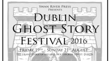 Dublin Ghost Story Festival launches and Ulysses Centre  gets green light