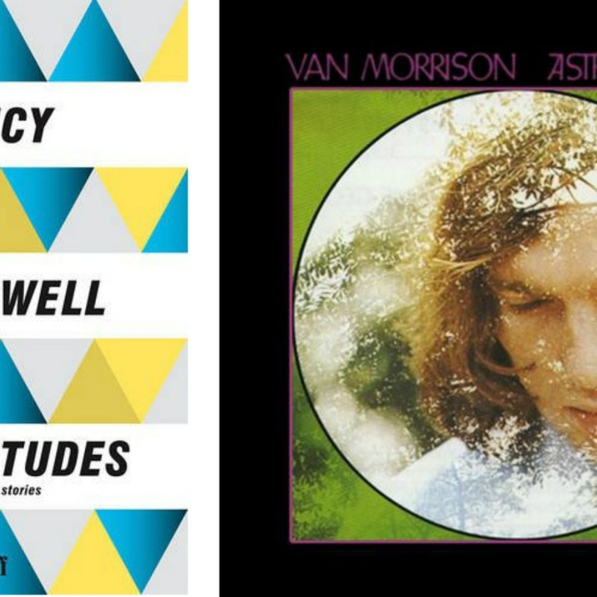 Streets Like These: Lucy Caldwell on Van Morrison's influence