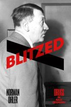 Norman Ohler's Blitzed highlights the role that drugs played in Adolf Hitler's blitzkrieg of Europe