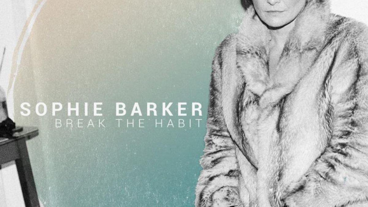 Sophie Barker Break The Habit Album Review Sophia Sleekly Solo