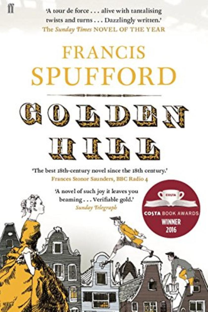 Golden Hill by Francis Spufford review: \'truth is a story\'