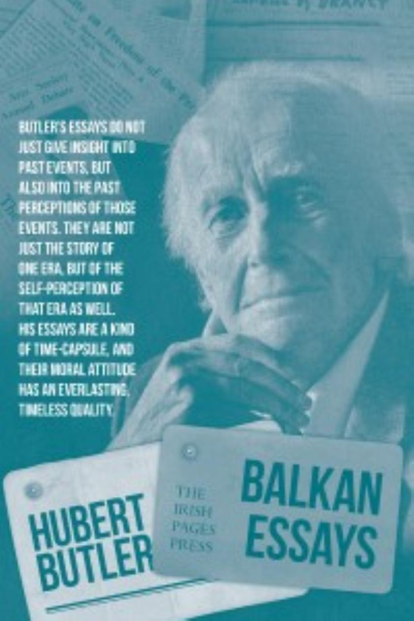 balkan essays review hubert butler still speaks for today