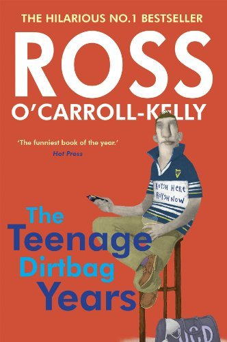 The Greatest Book About What Contemporary Ireland Is Like Always Most Recent Ross OCarroll Kelly Work There Are Occasional Rumours That His Books