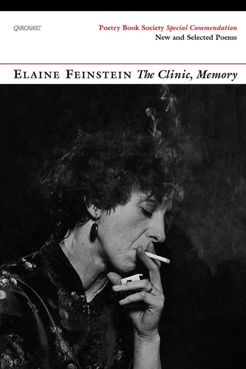 The Clinic, Memory review: Elaine Feinstein's passionate poetry